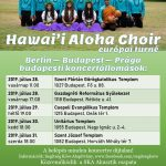 2019. július 28-31 a Hawai'i Aloha Choir és az SKA zenekar közös koncertjei